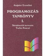 Programozás tankönyv I. - Angster Erzsébet