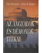 Az Angyalok és démonok titkai - Burstein, Dan, Keijzer, Arne de