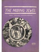 The missing jewel - Aniot Judit (szerk.)