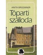 Tóparti szálloda - Anita Brookner