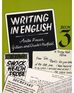 Writing in English Book 3 - Anita Pincas, Gillian Hadfield, Charles Hadfield