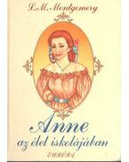 Anne az élet iskolájában - Mongomery, L.M.