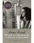 Mesék és történetek a hátsó traktusból - Anne Frank