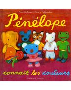 Pénélope connait les couleurs - Anne Gutman, Georg Hallensleben