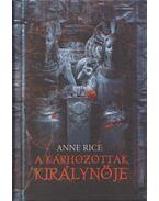 A kárhozottak királynője - Anne Rice