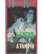 Lestat, a vámpír - Anne Rice