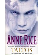 Taltos: Lives of the Mayfair Witches - Anne Rice