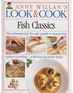 Anne Willian's Look & Cook: Fish Classics - Anne Willian