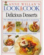 Anne Willian's Look & Cook: Delicious Desserts - Anne Willian