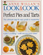 Anne Willian's Look & Cook: Perfect Pies and Tarts - Anne Willian