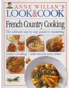 Anne Willian's Look & Cook: French Country Cooking - Anne Willian