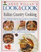Anne Willian's Look & Cook: Italian Country Cooking - Anne Willian