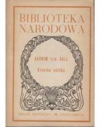 Kronika Polska - Anonim tzw. Gall