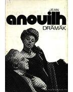 Drámák - Anouilh, Jean