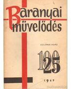 Baranyai művelődés 1969 különkiadás - Antal Gyula