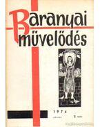 Baranyai művelődés 1974. július 2. szám - Antal Gyula
