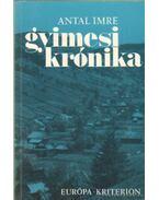 Gyimesi krónika - Antal Imre
