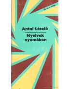 Nyelvek nyomában - Antal László
