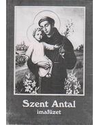 Szent Antal imafüzet - Tűzkő Lajos (szerk.)