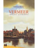 Vermeer - Anthony Bailey