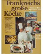 Frankreichs große Köche - Anthony Blake, Crewe, Quentin