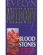Bloodstones - Anthony, Evelyn