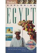 Fodor's Exploring Egypt - Anthony Sattin (szerk.), Sylvie Franquet