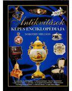 Antikvitások képes enciklopédiája - Dorothy Millson