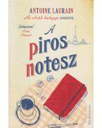 A piros notesz - Antoine Laurain