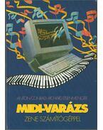 MIDI-varázs - Anton Conrad, Richard Eisenmenger