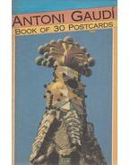 Antoni Gaudí - Book of 30 Postcards