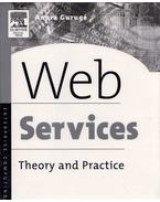 Web Services: Theory and Practice - Anura Gurugé