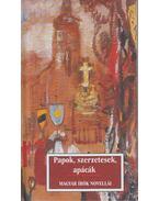 Papok, szerzetesek, apácák - Sas Péter