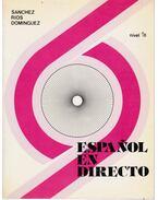 Espanol en directo 1B - Aquilino Sanchez, Manuel Rios, Joaquin Dominguez