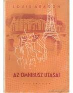Az omnibusz utasai I-II. kötet - Aragon, Louis