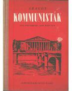 Kommunisták (1939 november - 1940 március)) - Aragon, Louis