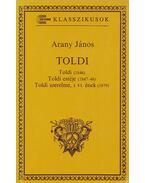 Toldi / Toldi estéje / Toldi szerelme - Arany János