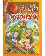 A kis gömböc - Arany László