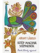 Szép magyar népmesék - Arany László