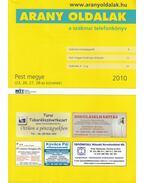 Arany oldalak a szakmai telefonkönyv 2010 / Telefonkönyv Pest megye 2010