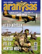 Aranysas 2003/12. - Tőrös István