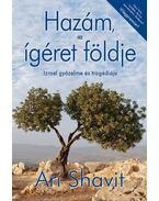 Hazám, az ígéret földje - Ari Shavit