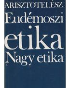 Eudémoszi etika / Nagy etika - Arisztotelész