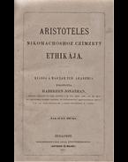 Aristoteles Nikomachoshoz czímzett ethikája. - Arisztotelész