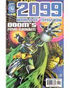2099: World of Tomorrow Vol. 1. No. 4 - Armstrong, Jason, Raab, Ben, Kelly, J., Labat, Yancey, Moline, Karl