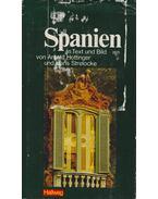 Spanien in Text und Bild - Arnold Hottinger, Hans Strelocke
