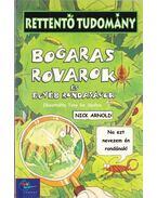 Bogaras rovarok és egyéb rondaságok - Arnold, Nick