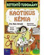 Kaotikus kémia - Arnold, Nick