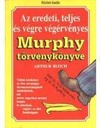 Az eredeti, teljes és végre végérvényes Murphy törvénykönyve - Arthur Bloch