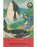 Delfinek szigete - Arthur C. Clarke